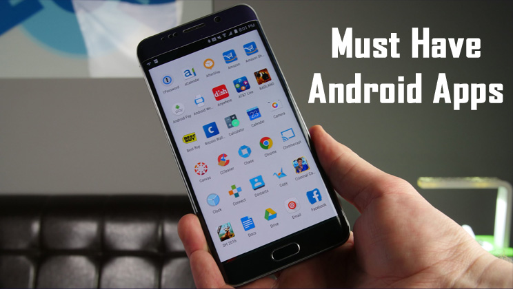 10 Must Have Apps For Your New Android Smartphone
