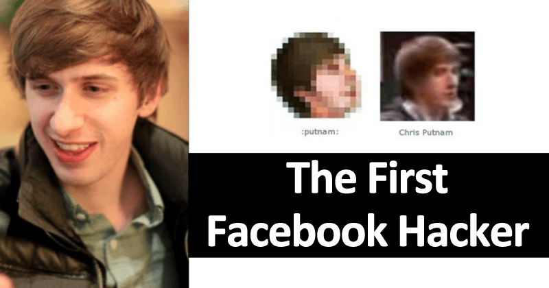 Chris Putnam: The First Facebook Hacker