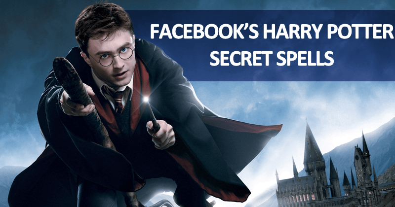 How To Activate Facebook's Secret Harry Potter Spells