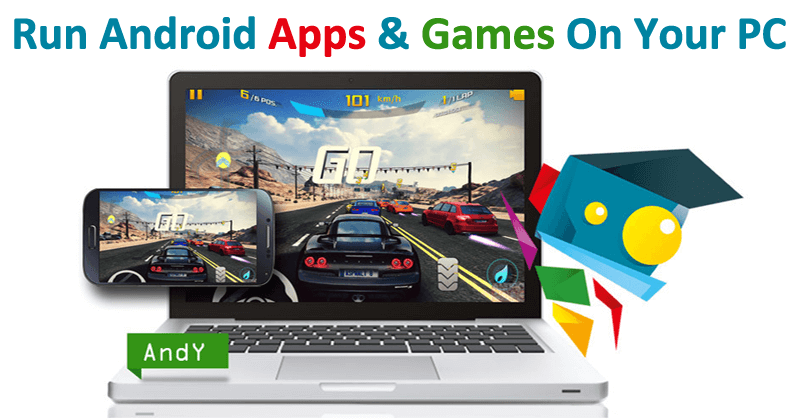 How To Run Android Apps And Games On Your Windows Or Mac PC