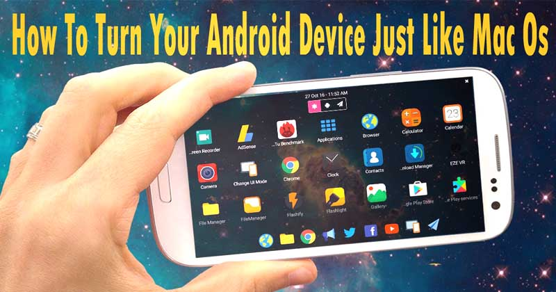 How To Transform Your Android UI Just Like Mac OS