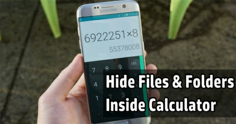 How To Hide Secret Files Inside Calculator On Android