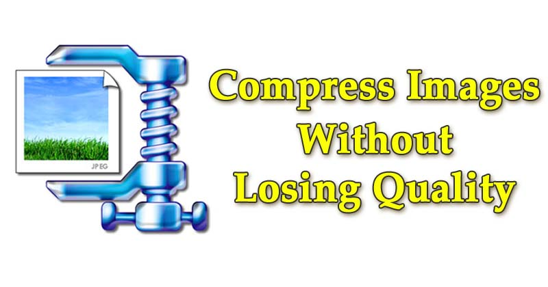 How To Compress Images Without Losing Its Quality