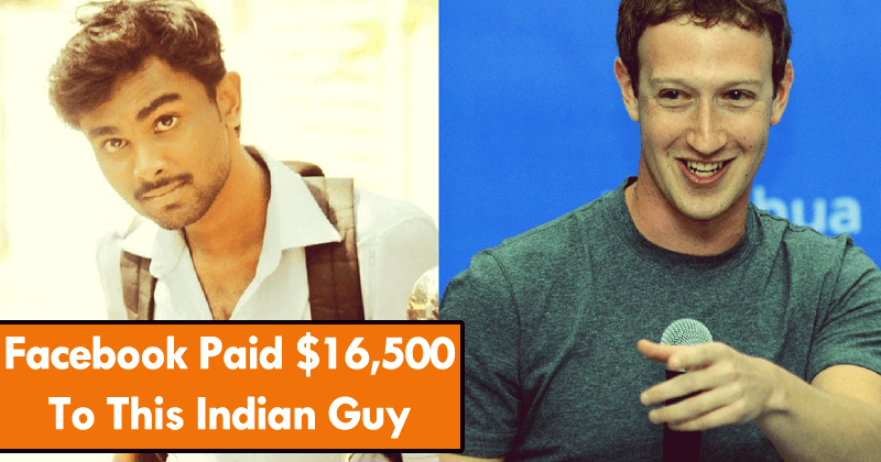 Facebook Paid $16,500 To This Indian Guy, Here's Why