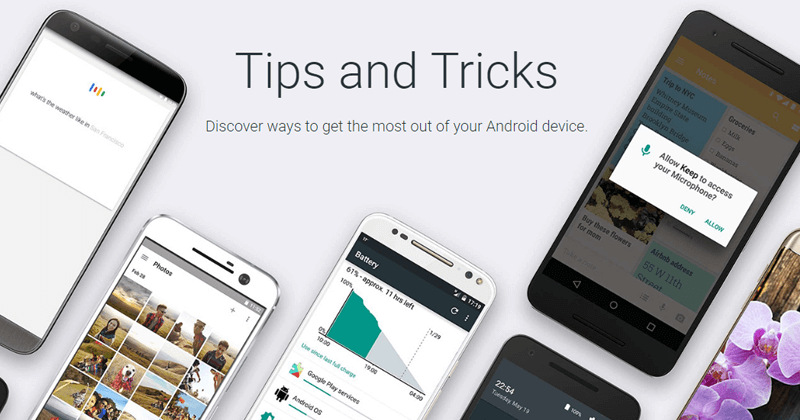 Google Launches A New Website With Tips & Tricks For Android