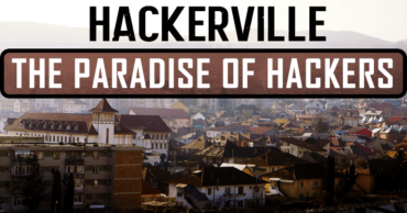 Hackerville: The Paradise Of Hackers