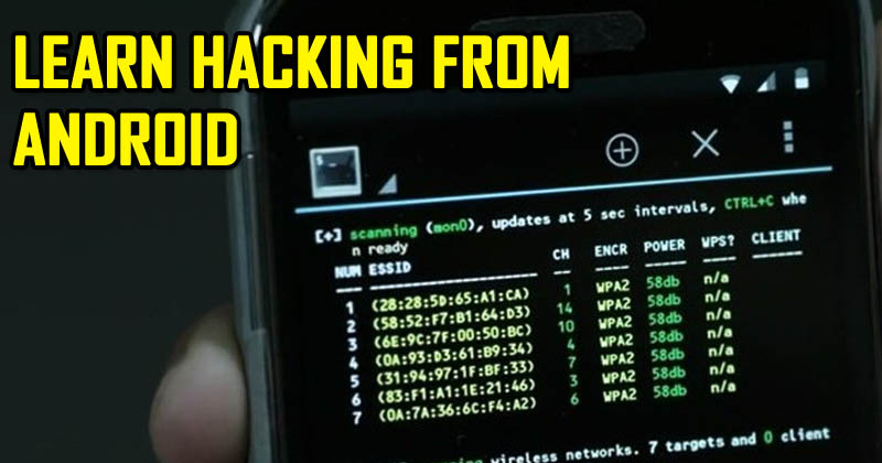 5 Free Apps To Learn Hacking From Your Android