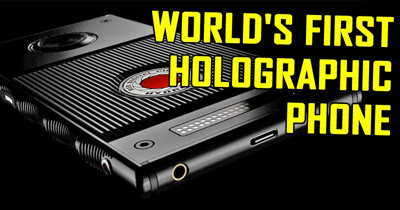 Here's The World's First Holographic Smartphone