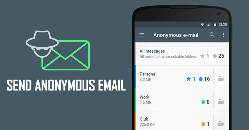 How To Send Anonymous Email Without Getting Caught