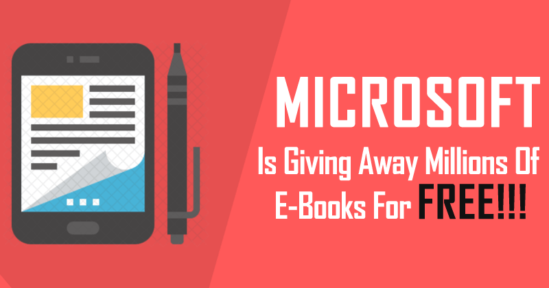 Microsoft Is Giving Away Millions Of E-Books For Free