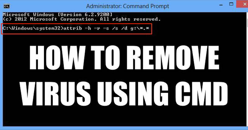 How To Remove Virus From Computer Using CMD