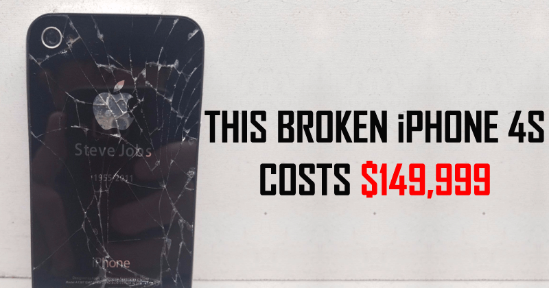 This Broken iPhone 4S Costs $149,999 – Here's Why