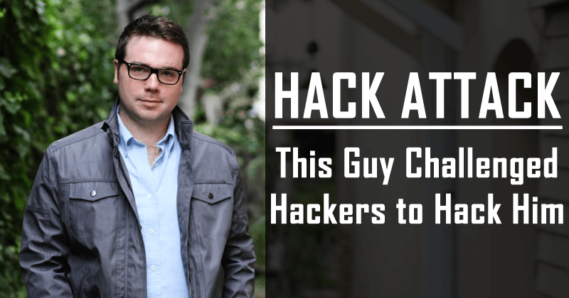 This Guy Challenged Hackers To Hack Him And Lived To Regret It