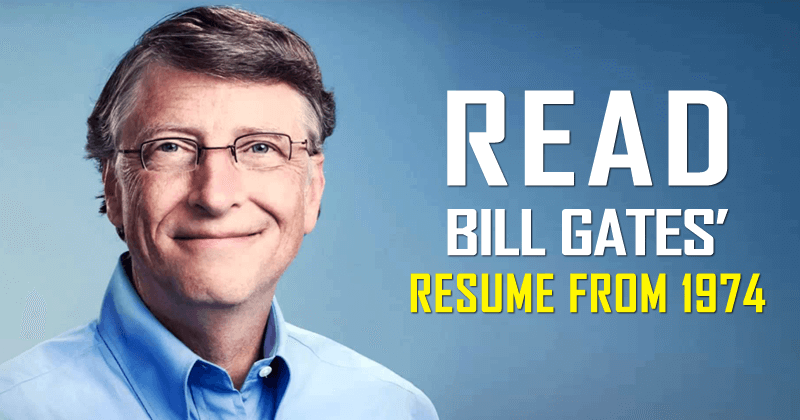 This Is Microsoft Co Founder Bill Gatesu0027 Resume From 1974  Bill Gates Resume