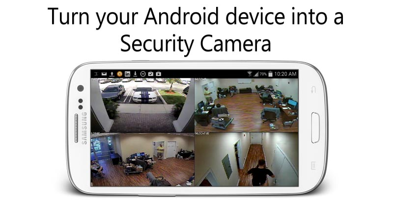 Android Device into a security camera