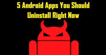 5 Android Apps You Should Uninstall Right Now
