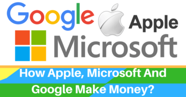 Here Is How Google, Microsoft And Apple Make Money