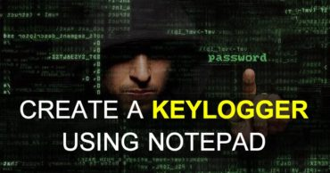How To Create A Keylogger Using Notepad