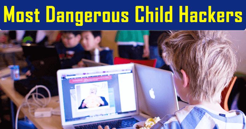 Meet The World's 5 Most Dangerous Child Hackers