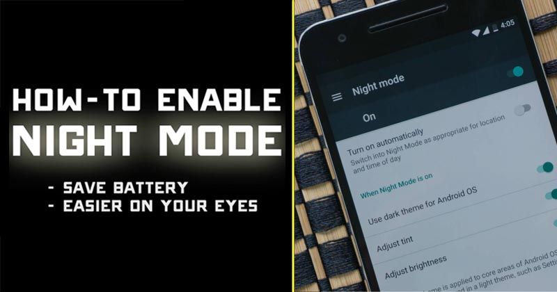 How To Activate Night Mode Feature In Any Android Device