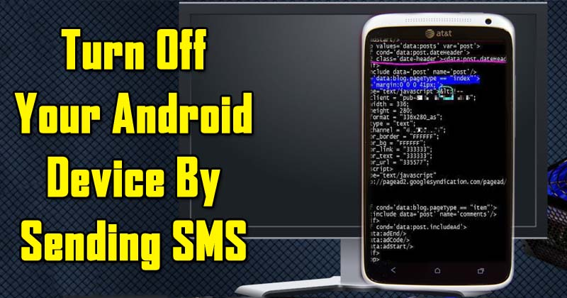 How To Turn Off Your Android Device By Sending SMS