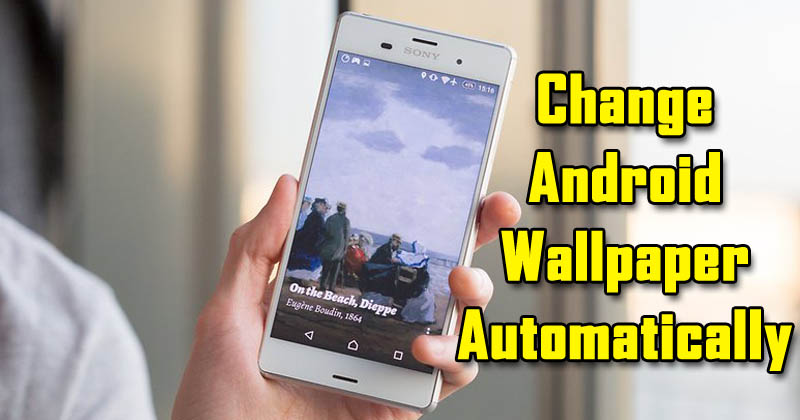 How To Change Your Android Wallpaper Automatically