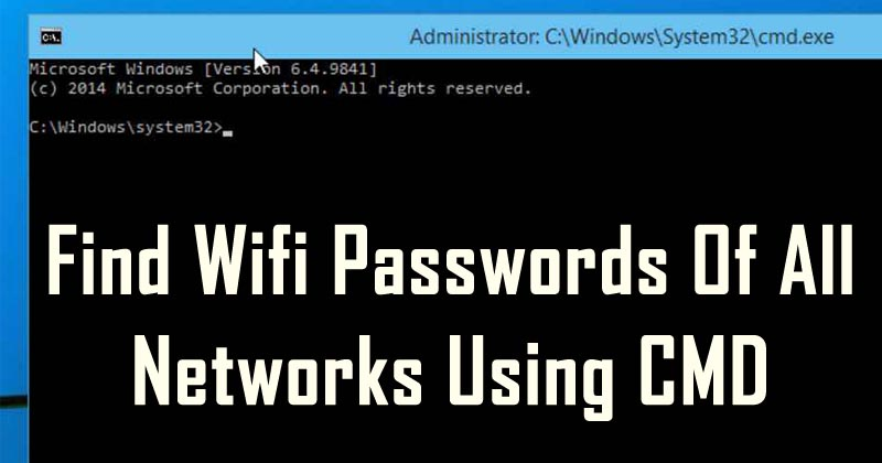 Find Passwords of All Connected Wi-Fi Networks