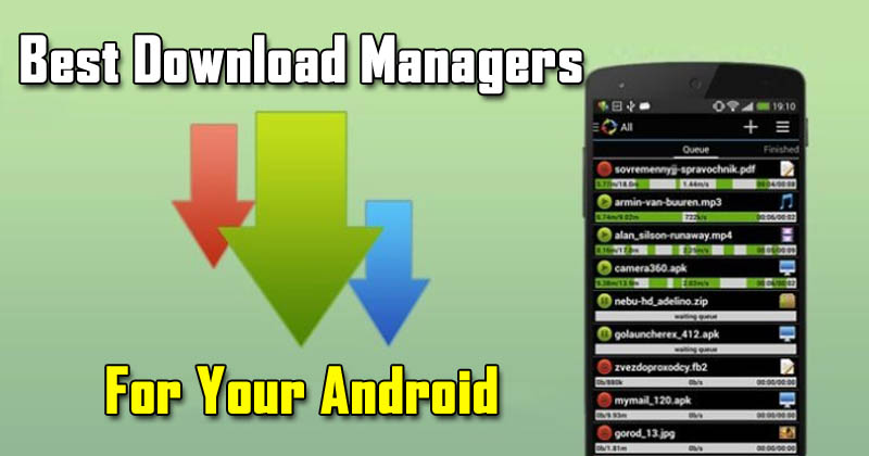 Top 5 Best Download Managers For Your Android 2017 (Fastest)