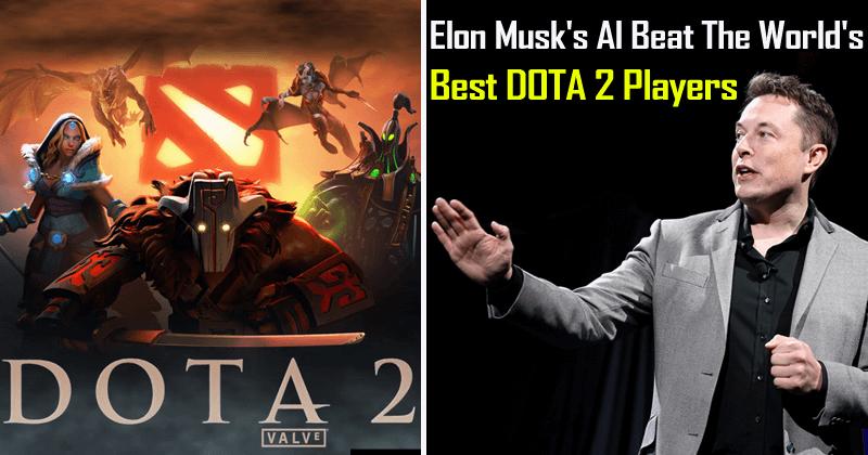 Elon Musk's AI Just Beat The World's Best DOTA 2 Players