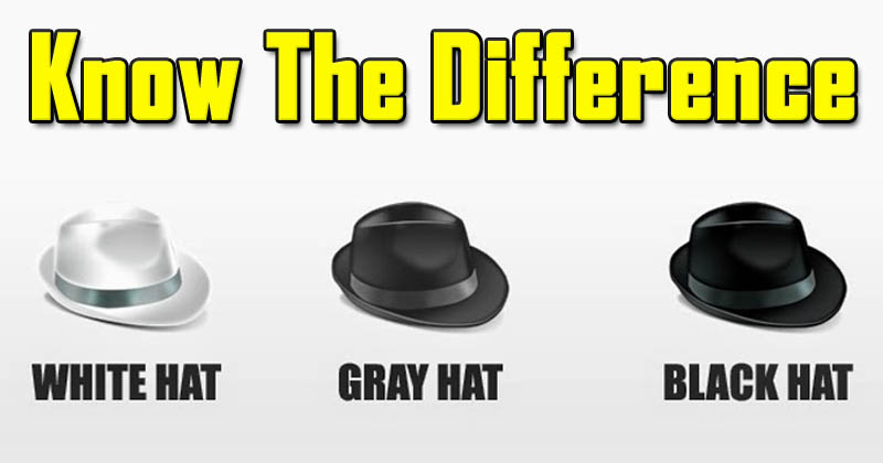 Difference Between Black Hat, White Hat & Gray Hat Hackers