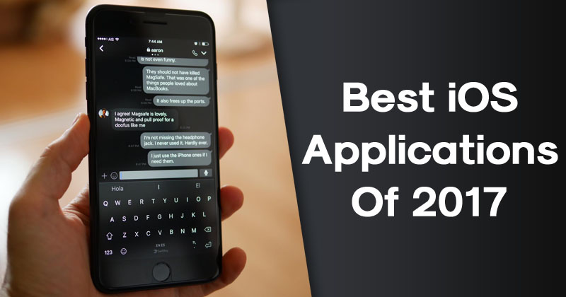 Top 15 Best iOS Applications Of 2017 (iPhone & iPad)