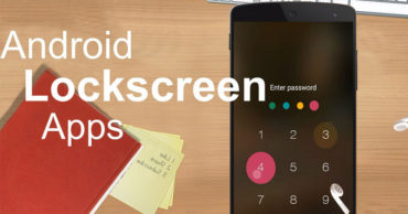 Top 5 Best Android Lock Screen Apps 2017