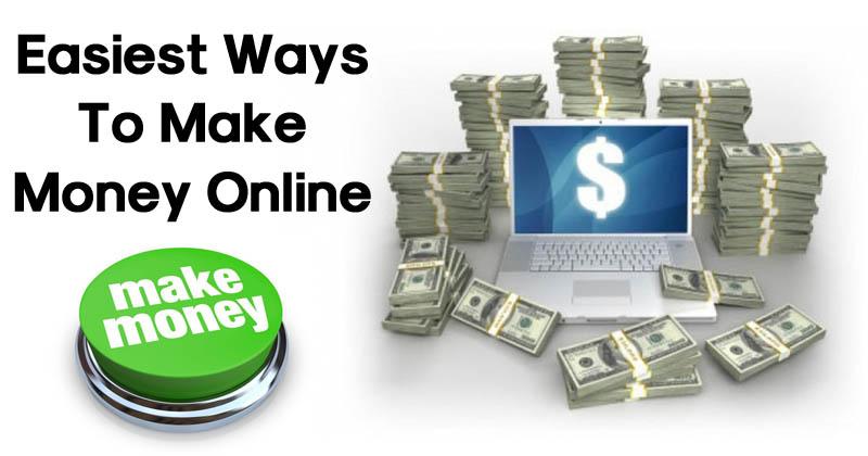 Top 8 Easiest Ways To Make Money Online