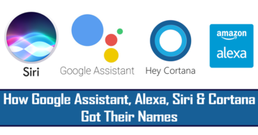 The Stories Behind How Google Assistant, Alexa, Siri & Cortana Got Their Names