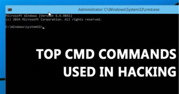 10 Best CMD Commands Used In Hacking