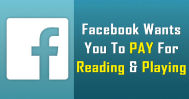 Facebook Wants You To Pay For Reading And Playing