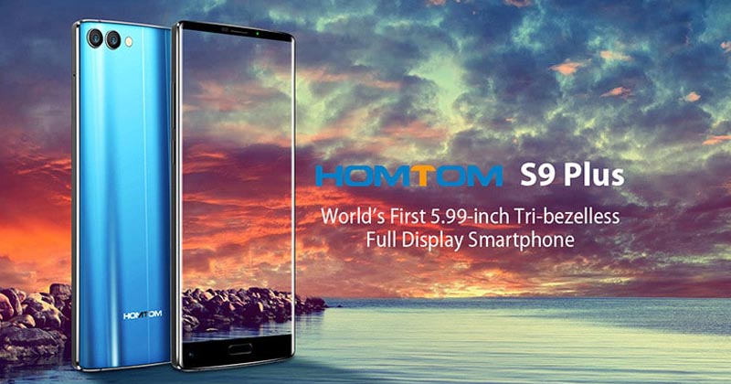 HOMTOM S9 Plus - Meet The Beast With Real Beauty