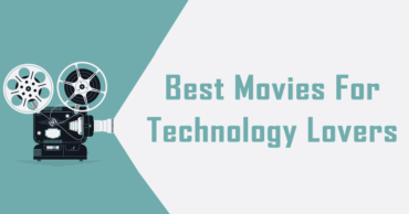 Here's The List Of Best Movies For Technology Lovers