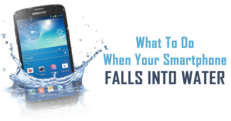 Here's What To Do When Your Smartphone Falls Into Water