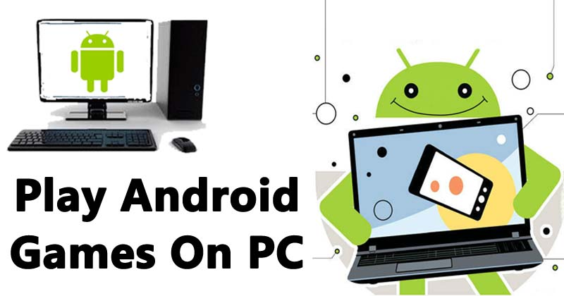 android games on windows pc