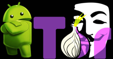 How To Use TOR On Android To Stay Anonymous