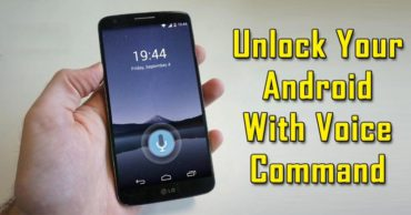 How To Unlock Your Android Phone With Voice Command