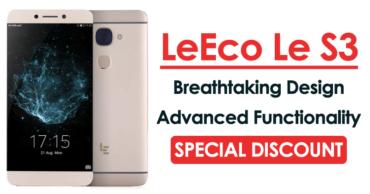 LeEco Le S3: A True Mid-Range Killer Smartphone