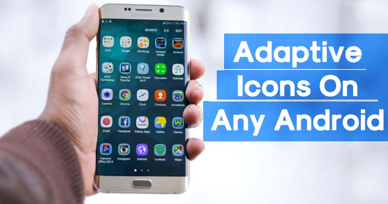 How to Get Android Oreo Adaptive Icons On Any Android