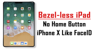Apple To Launch Bezel-less iPad With iPhone X Like FaceID