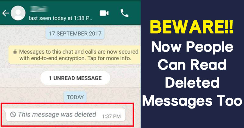 Here's How To Read The Deleted Messages On WhatsApp
