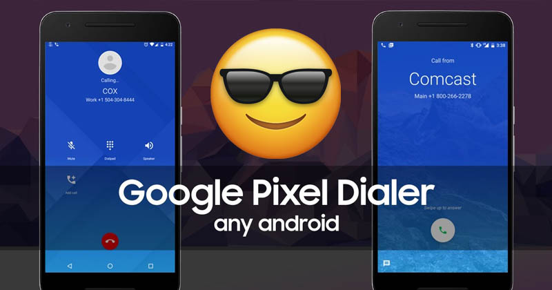 How To Get Google's New Pixel Dialer On Any Android Device