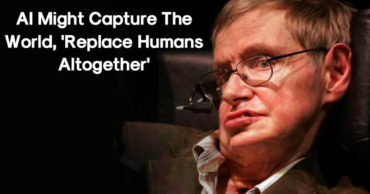 "Stephen Hawking Warns AI Could ""Replace Humans Altogether"""
