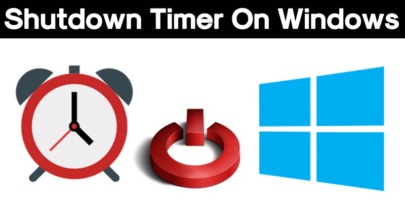 How To Set Shutdown Timer On Windows