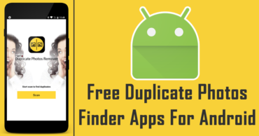 Top 10 Best Free Duplicate Photos Finder Apps For Android